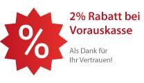 Rabatt: 2% Rabatt bei Vorauskassa